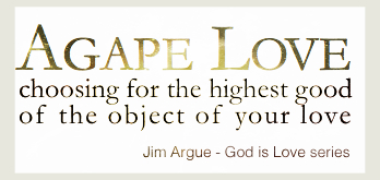 Agape-Love-Jim-Argue